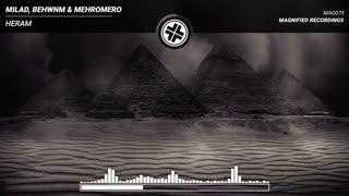 دانلود آهنگ رقص خارجی از Milad vs Behwnm & Mehromero بنام Heram