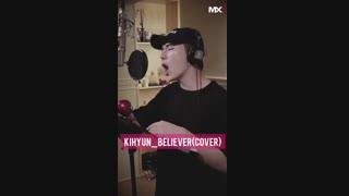 کاور بسی جذاب آهنگ Believer توسط kihyun کیهیون...