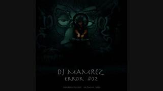 DJ Mamrez – Error 02 | دانلود پادکست  ارور ۰۲ از دیجی ممرز با کیفیت اورجینال