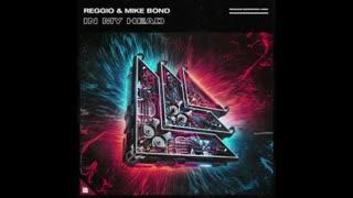 دانلود آهنگ الکتروهاوس از REGGIO & Mike Bond بنام In My Head